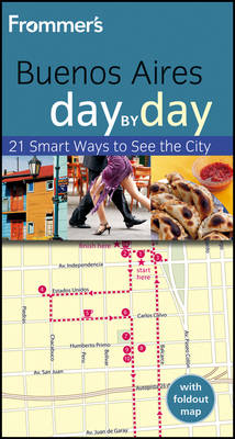 Frommer's Buenos Aires Day by Day, 2nd Edition av Neil Edward Schlecht (Heftet)