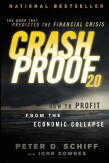 Crash Proof 2.0 av Peter D. Schiff og John Downes (Heftet)