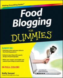Food Blogging For Dummies av Kelly Senyei (Heftet)
