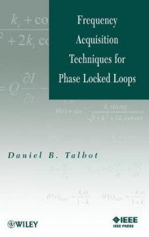 Frequency Acquisition Techniques for Phase Locked Loops av Daniel B. Talbot (Innbundet)
