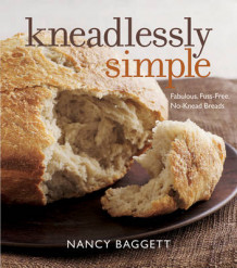 Kneadlessly Simple av Nancy Baggett (Heftet)