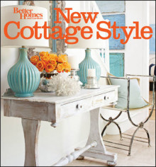 New Cottage Style av Better Homes & Gardens (Heftet)