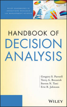 Handbook of Decision Analysis av Gregory S. Parnell, Terry Bresnick, Steven N. Tani og Eric R. Johnson (Innbundet)