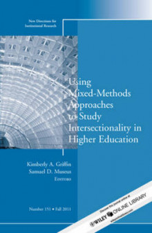 Using Mixed Methods to Study Intersectionality in Higher Education av IR (Institutional Research) (Heftet)