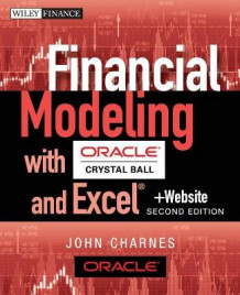 Financial Modeling with Crystal Ball and Excel av John Charnes (Heftet)