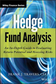 Hedge Fund Analysis av Frank J. Travers (Innbundet)