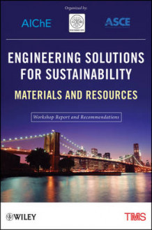 Engineering Solutions for Sustainability: Materials and Resources av Metals & Materials Society (TMS) The Minerals (Heftet)