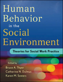 Evidence-based Theory for Human Behavior in the Social Environment av Bruce A. Thyer, Catherine N. Dulmus og Karen Sowers (Heftet)