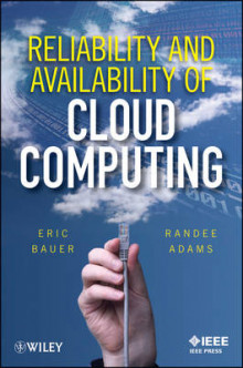 Reliability and Availability of Cloud Computing av Eric Bauer og Randee Adams (Innbundet)