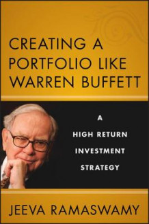 Creating a Portfolio Like Warren Buffett av Jeeva Ramaswamy (Innbundet)