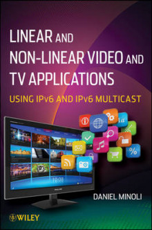 Linear and Non-linear Video and TV Applications av Daniel Minoli (Innbundet)