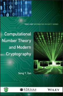 Computational Number Theory and Modern Cryptography av Song Y. Yan (Innbundet)