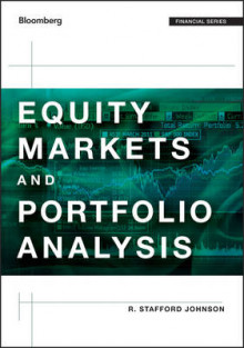 Equity Markets and Portfolio Analysis av R. Stafford Johnson (Innbundet)