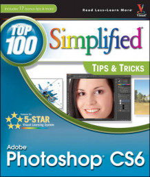 Adobe Photoshop CS6 Top 100 Simplified Tips and Tricks av Lynette Kent (Heftet)