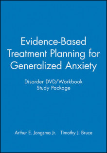 Evidence-based Treatment Planning for Generalized Anxiety Disorder DVD/Workbook Study Package av Arthur E. Jongsma og Timothy J. Bruce (Blandet mediaprodukt)