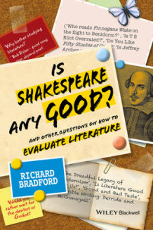 Is Shakespeare Any Good? av Richard Bradford (Innbundet)
