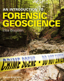 An Introduction to Forensic Geoscience av Elisa Bergslien (Innbundet)