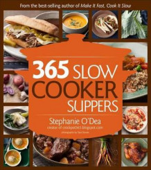 365 Slow Cooker Recipes av Stephanie O'Dea (Heftet)