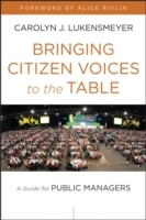 Bringing Citizen Voices to the Table av Carolyn J. Lukensmeyer (Innbundet)