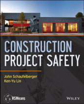 Construction Project Safety av Ken-Yu Lin og John Schaufelberger (Innbundet)