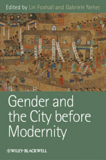 Gender and the City Before Modernity (Heftet)