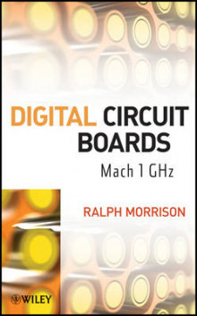 Digital Circuit Boards av Ralph Morrison (Innbundet)