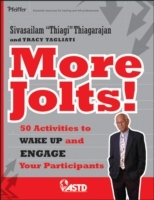 More Jolts! Activities to Wake Up and Engage Your Participants av Sivasailam Thiagarajan (Heftet)