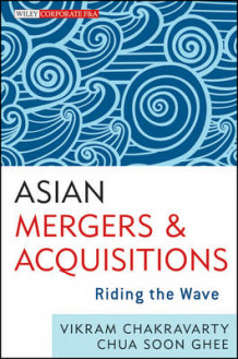 Asian Mergers and Acquisitions av Vikram Chakravarty og Soon Ghee Chua (Innbundet)