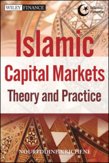 Islamic Capital Markets av Noureddine Krichene (Innbundet)