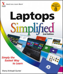 Laptops Simplified av Sherry Kinkoph Gunter og Kate Shoup (Heftet)