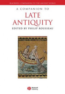 A Companion to Late Antiquity (Heftet)