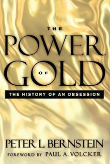 The Power of Gold, with New Foreword av Peter L. Bernstein (Heftet)