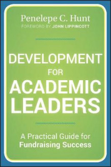 Development for Academic Leaders av Penelepe C. Hunt (Innbundet)