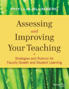 Assessing and Improving Your Teaching av Phyllis Blumberg (Heftet)