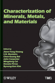 Characterization of Minerals, Metals and Materials (Innbundet)