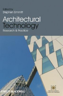 Architectural Technology av Stephen Emmitt (Innbundet)