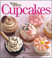 Better Homes & Gardens Cupcakes Book av Better Homes & Gardens (Heftet)