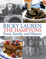 Omslag - Ricky Lauren the Hamptons Food, Family and History