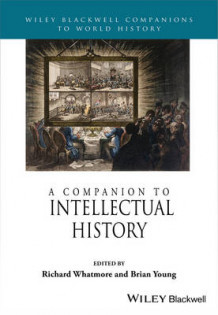 A Companion to Intellectual History (Innbundet)