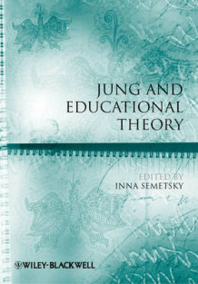Jung and Educational Theory (Heftet)