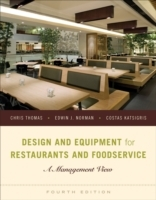 Design and Equipment for Restaurants and Foodservice av Chris Thomas, Edwin J. Norman og Costas Katsigris (Innbundet)