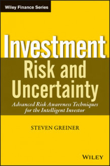 Investment Risk and Uncertainty av Steven P. Greiner (Innbundet)