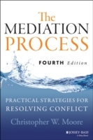 The Mediation Process av Christopher W. Moore (Heftet)