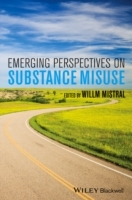 Emerging Perspectives on Substance Misuse av Willm Mistral (Innbundet)