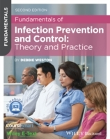 Fundamentals of Infection Prevention and Control -Theory and Practice 2E av Debbie Weston (Heftet)