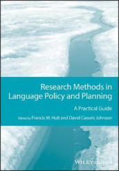 Research Methods in Language Policy and Planning av Francis M. Hult og David Cassels Johnson (Heftet)