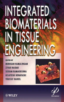 Integrated Biomaterials in Tissue Engineering (Innbundet)