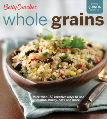 Betty Crocker Whole Grains av Betty Crocker (Heftet)