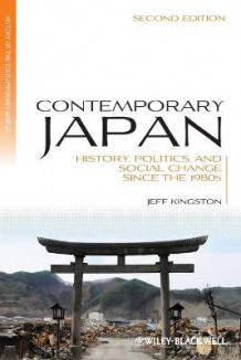 Contemporary Japan av Jeff Kingston (Heftet)