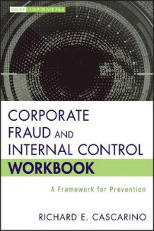 Corporate Fraud and Internal Control Workbook av Richard E. Cascarino (Heftet)